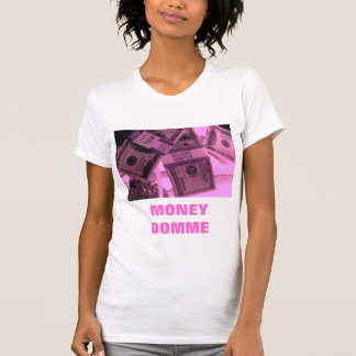 PINK MONEY DOMME T SHIRT