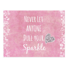 Pink Never Let Anyone Dull Your Sparkle Quote Postcard at Zazzle
