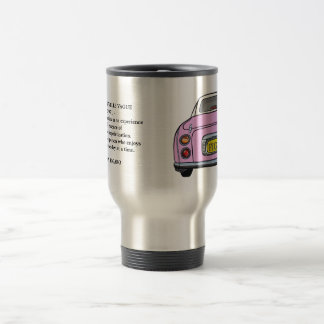 Pink Nissan Figaro Car Nouvelle Quote Travel Mug