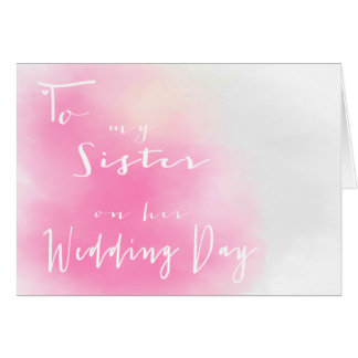 Pink Ombre - To My Sister On Her Wedding Day Greeting Card