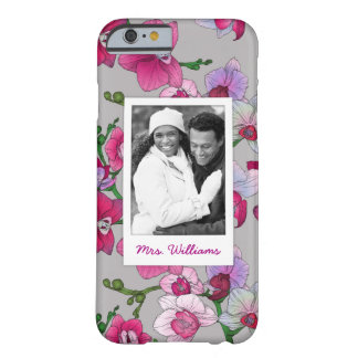 Pink Orchids In Bloom | Add Your Photo & Name Barely There iPhone 6 Case