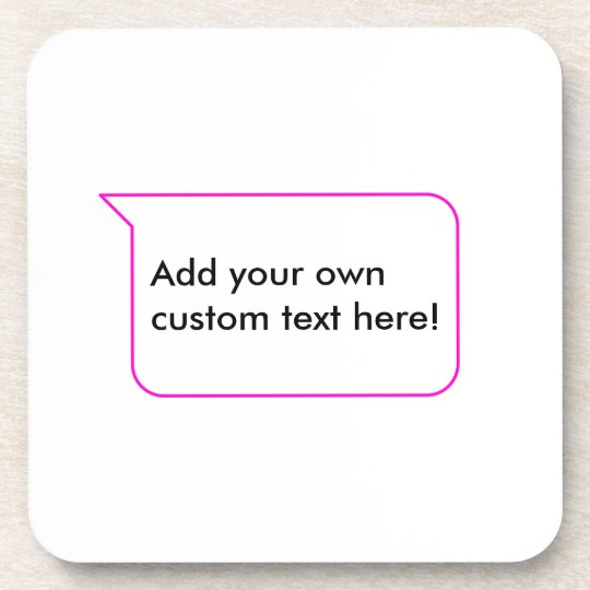 Pink Outline Chat Custom Message Bubble Template Coaster