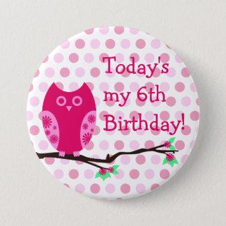 Pink Owl 6th Birthday Button