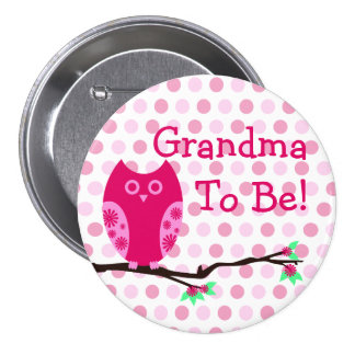 Pink Owl Grandma To Be Baby Shower Button