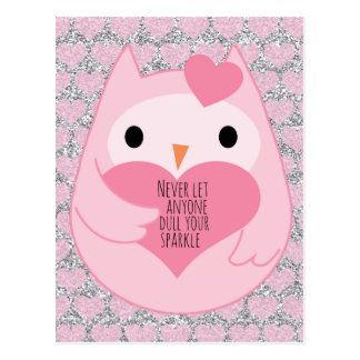 Pink Owl with Sparkle Quote Postcard