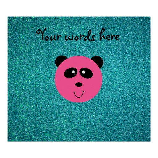 Pink panda face turquoise glitter poster