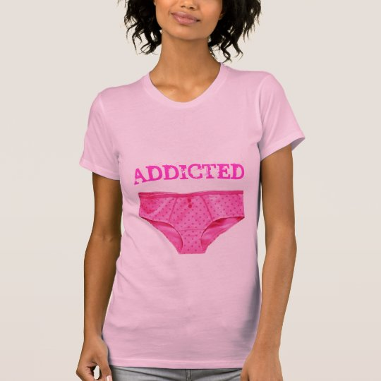 PINK PANTY ADDICT (Ladies Twofer Sheer) T-Shirt