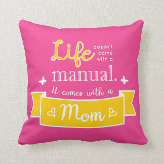 Pink Pillow with a Quote for Mom