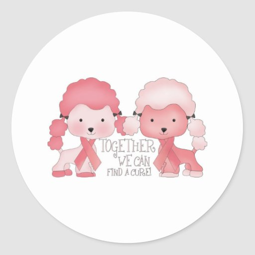 Pink  Poodle-Together we can find a cure Round Stickers