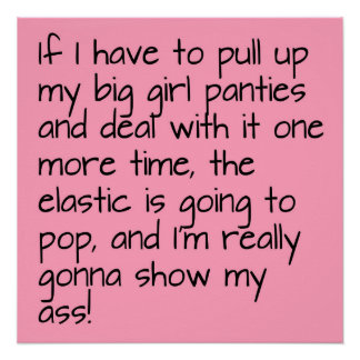 Pink Put on Big Girl Panties Word Saying