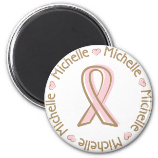 Pink Ribbon Breast Cancer Name Michelle 6 Cm Round Magnet