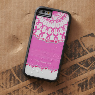 Pink Ribbon Breast Cancer Support Tough Xtreme iPhone 6 Case