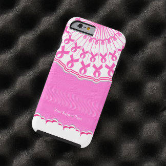 Pink Ribbon Breast Cancer Support Tough iPhone 6 Case