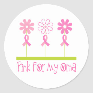 Pink Ribbon For My Oma Round Sticker