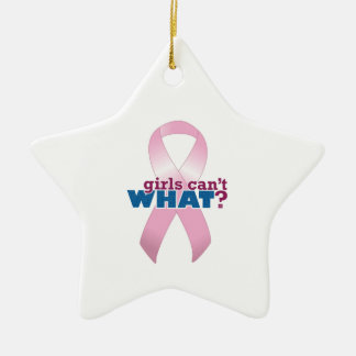 Pink Ribbon Girls Can't WHAT? Christmas Tree Ornaments