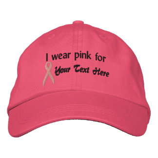 Pink Ribbon Hat- Create Your Own Cap - I wear pink Embroidered Baseball Cap