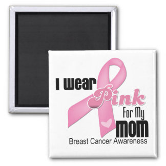 Pink Ribbon Mom Breast Cancer Square Magnet