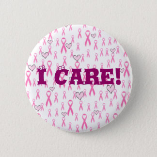 Pink Ribbons,I Care!_ 6 Cm Round Badge