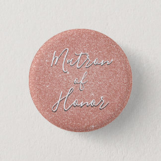 Pink Rose Gold Sparkle Matron of Honor 3 Cm Round Badge