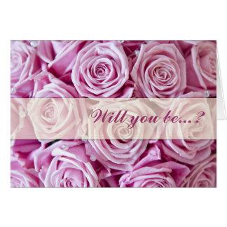 Pink rose Will you bemy bridesmaid card