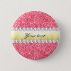 Pink Sequins Gold Foil and Diamonds 6 Cm Round Badge