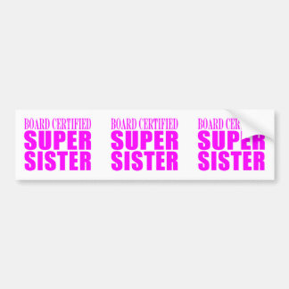 Pink Sisters Birthdays Christmas Super Sister Bumper Stickers