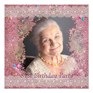 Pink Sparkle Womans Pink Photo 81st Birthday Party 5.25x5.25 Square Paper Invitation Card