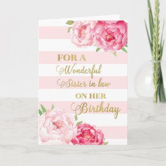 Pink Stripes and Flowers Sister in law Birthday Card