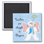 Pink Teachers are Angels Square Magnet