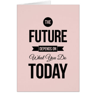 Pink The Future Inspirational Quote Greeting Card