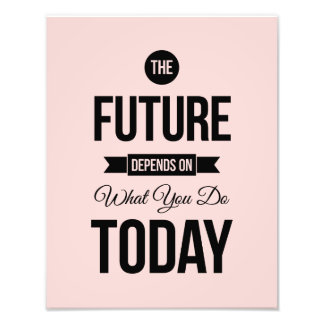 Pink The Future Inspirational Quote Photo Print