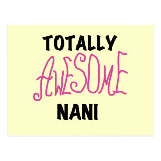 Pink Totally Awesome Nani T-shirts and Gifts Postcard
