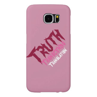 Pink Truth Samsung Gal 6 Samsung Galaxy S6 Cases