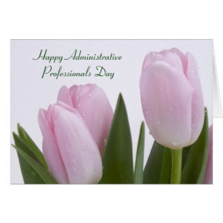 Pink Tulips Administrative Professionals Card