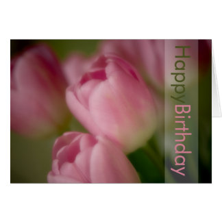 Pink Tulips Birthday Card