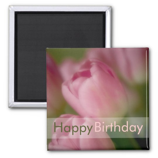 Pink Tulips • Happy Birthday Magnet