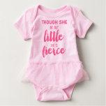Pink Tutu Though She be but little she is Fierce T-shirts