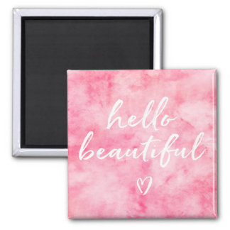 Pink Watercolor Hello Beautiful Magnet