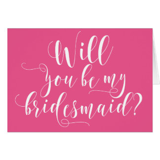 Pink Will You Be My Bridesmaid Personalized Card