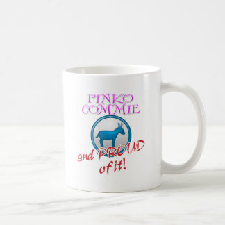 Pinko Commie And Proud of It! Basic White Mug