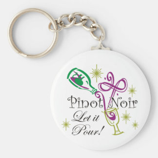 Pinot Noir, Let it Pour! Key Chain