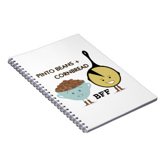 Pinto Beans & Cornbread BFF Notebook