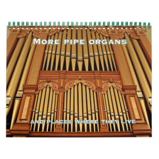 Pipe Organ Calendar #8 for any year