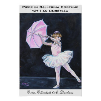 Piper in ballerina costume with an umbrella poster
