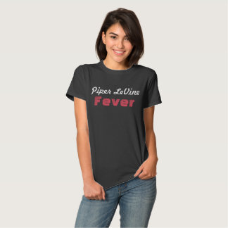 Piper LeVine Fever T-Shirt