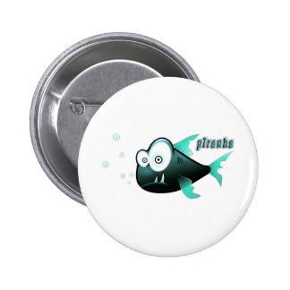 Piranha Pin