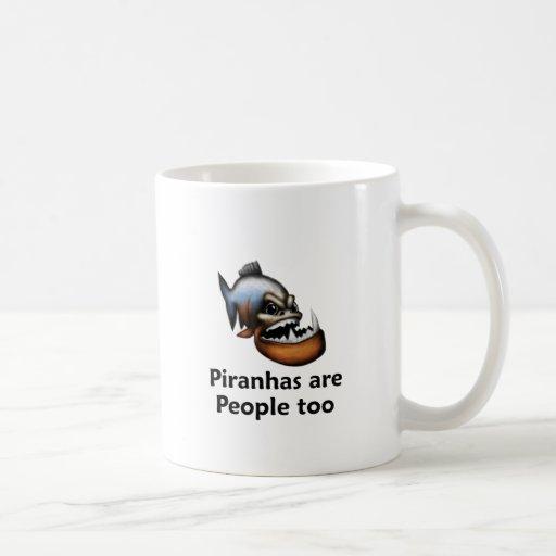 Piranhas are People too Mugs