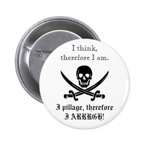 Pirate Button; I think, therefore I am 3