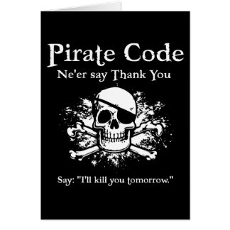 Pirate Code Thank You Card