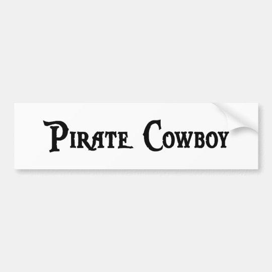 Pirate Cowboy Bumper Sticker